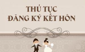 Hướng dẫn các bước làm thủ tục đăng ký kết hôn