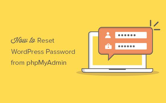 Hướng dẫn đổi pass wordpress phpmyadmin